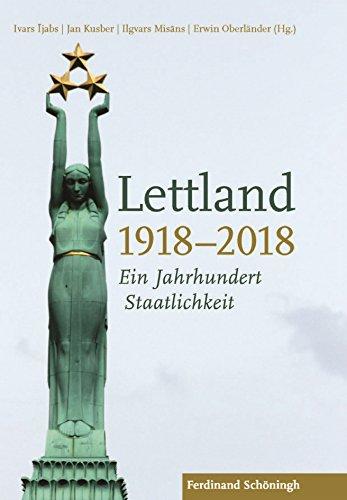 Lettland 1918–2018: Ein Jahrhundert Staatlichkeit