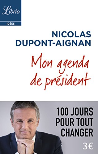mon-agenda-de-prsident-100-jours-pour-tout-changer