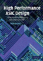 High Performance ASIC Design: Using Synthesizable Domino Logic in an ASIC Flow