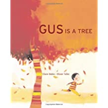 Gus is a Tree by Claire Babin (2009-09-01)