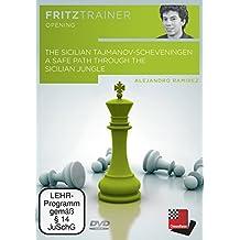 The Sicilian Tajmanov-Scheveningen - A safe path through the Sicilian jungle: Fritztrainer: Interaktives Video-Schachtraining
