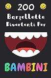 Scarica Libro 200 Barzellette Divertenti Per Bambini Per 5 12 anni (PDF,EPUB,MOBI) Online Italiano Gratis