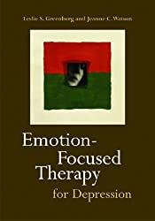 Emotion-Focused Therapy for Depression by Leslie S. Greenberg (2005-07-31)