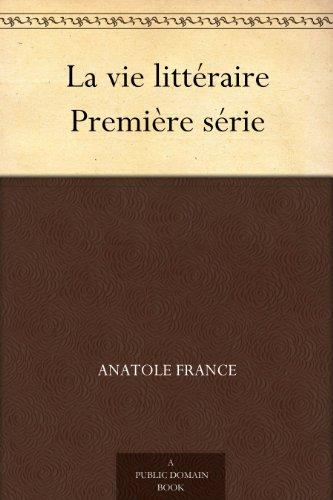Couverture du livre La vie littéraire Première série