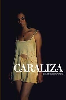 Caraliza (English Edition) von [Kirkpatrick, Joel Blaine]