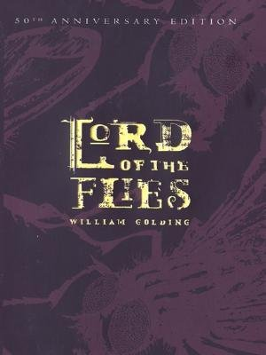 [( Lord of the Flies (50th Anniversary Edition) (Anniversary) By Golding, William ( Author ) Hardcover Oct - 2003)] Hardcover