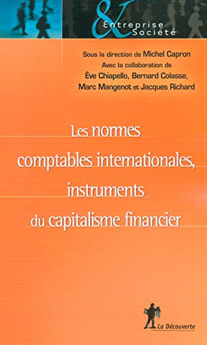 Les normes comptables internationales, instruments du capitalisme financier par Jacques RICHARD