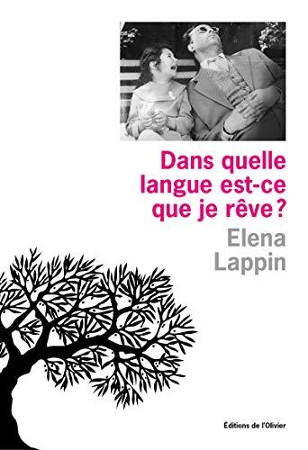 Dans quelle langue est-ce que je rêve ? par Elena Lappin