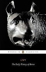 Livy: The Early History of Rome, Books I-V (Penguin Classics) (Bks. 1-5) by Titus Livy (2002-06-25)