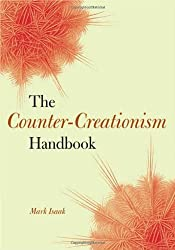The Counter-Creationism Handbook by Mark Isaak (2007-01-12)