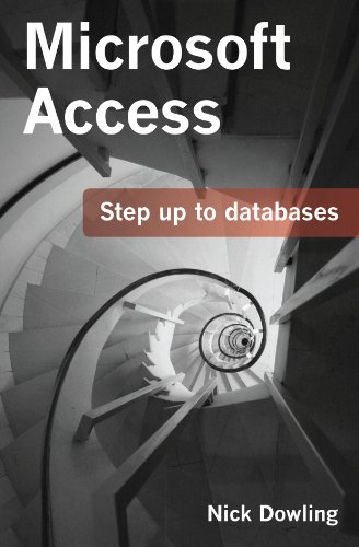Microsoft Access Step up to databases (English Edition) por Nick Dowling
