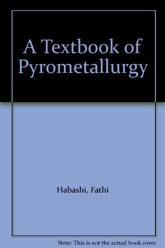 Textbook of Pyrometallurgy par Fathi Habashi