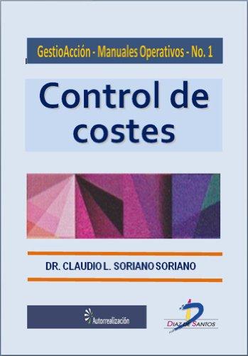 Control de costes por Dr. Claudio L. Soriano