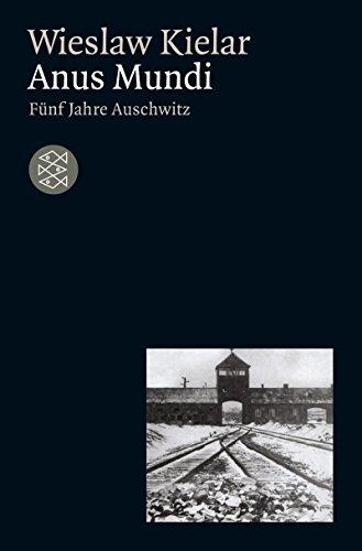 Anus Mundi. Fünf Jahre Auschwitz by Wieslaw Kielar (1982-02-01)