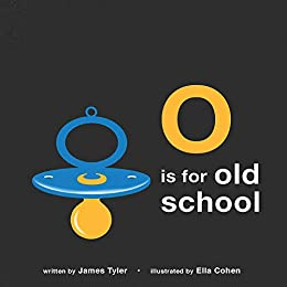 Descargar Los Otros Torrent O is for Old School:A Hip Hop Alphabet for B.I.G. Kids Who Used to be Dope PDF Español