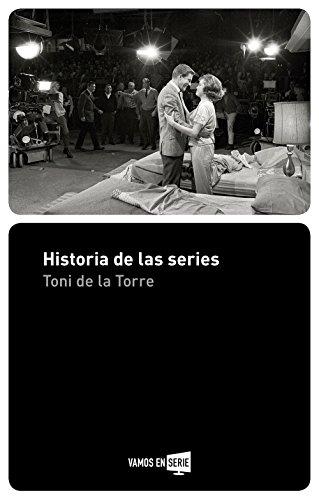 Historia de las series por Toni De la Torre