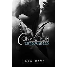 Conviction: Détourne-moi #1