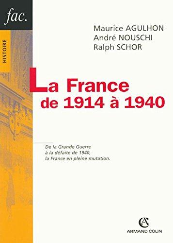 La France de 1914 à 1940 par Maurice Agulhon, André Nouschi, Ralph Schor