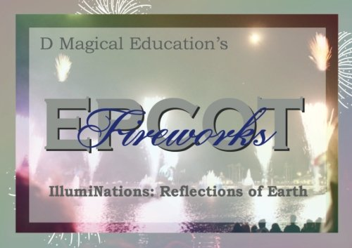 epcot-fireworks-by-d-magical-education