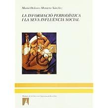 La informació periodística i la seva influència social (Manuals de la UAB)