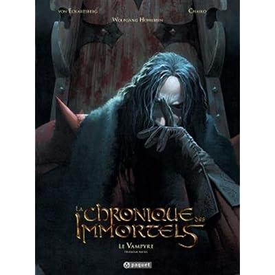 La chronique des immortels T4: Le vampyre