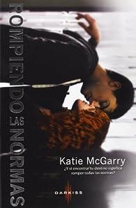 Rompiendo las normas par Katie McGarry