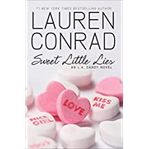 Sweet Little Lies (Las cronicas de Narnia) by Lauren Conrad (2010-02-02)