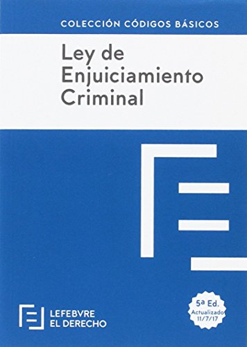 LEY DE ENJUICIAMIENTO CRIMINAL: Código Básico (Códigos Básicos)