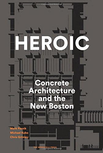 heroic-concrete-architecture-and-the-new-boston