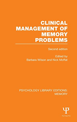 Clinical Management of Memory Problems (2nd Edn) (Ple: Memory) (Psychology Library Editions: Memory, Band 26)