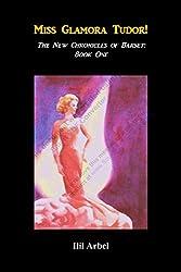 Miss Glamora Tudor!: The New Chronicles of Barset: Book One (English Edition)