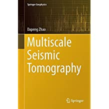 Multiscale Seismic Tomography (Springer Geophysics)