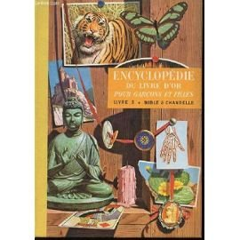 Encyclopédie du livre d'or pour gar...