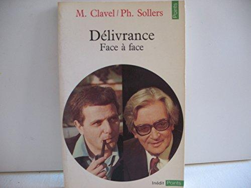 Delivrance : entretiens recueillis par jacques paugam dans le cadre de son emission parti pris sur par Clavel