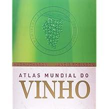 Atlas Mundial Do Vinho (Em Portuguese do Brasil)