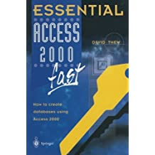 Essential Access 2000 fast: How to create databases using Access 2000 (Essential Series) by David Thew (2000-01-01)