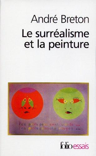 Le Surréalisme et la Peinture par André Breton