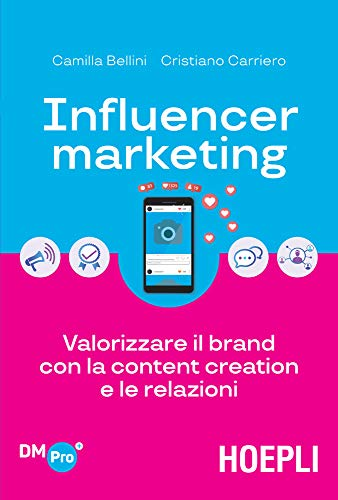 low priced c35f6 dde64 Influencer marketing: Valorizzare il brand con la content creation e le  relazioni