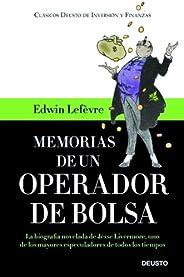 Memorias de un operador de Bolsa: La biografía novelada de Jesse Livermore, uno de los mayores especuladores d