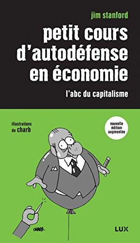 Petit cours d'autodéfense en économie : L'abc du capitalisme