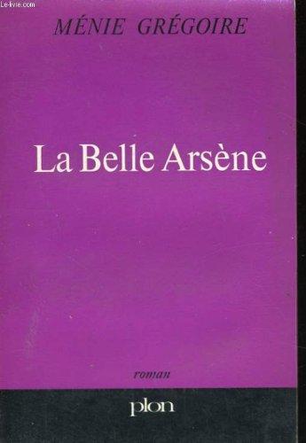 La Belle Arsne