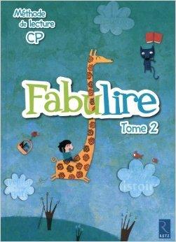 Méthode de lecture : Fabulire CP de Isabelle Meyjonade,Mireille Usséglio,Catherine De Santi-Gaud ( 2 juillet 2011 )