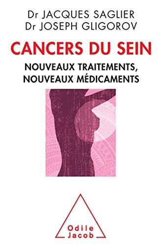 Cancers du sein: Nouveaux traitements, nouveaux médicaments