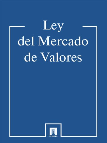 Ley del Mercado de Valores por La legislación española