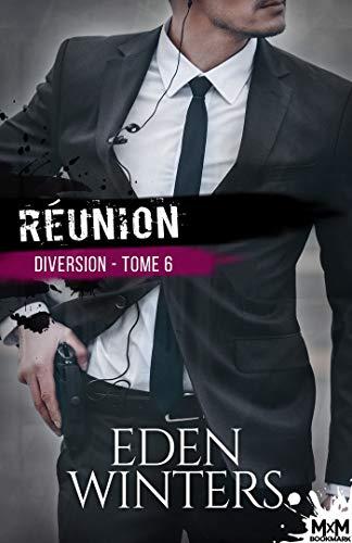 Réunion: Diversion, T6