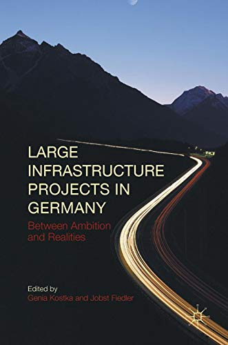 Large Infrastructure Projects in Germany: Between Ambition and Realities