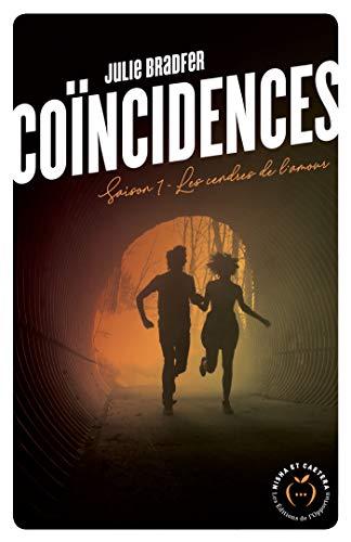 Coïncidences - Saison 1 par [Bradfer, Julie]
