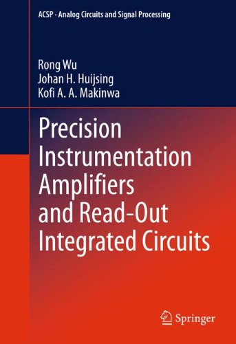Precision Instrumentation Amplifiers and Read-Out Integrated Circuits (Analog Circuits and Signal Processing)