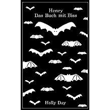 Henry: Das Buch mit Biss