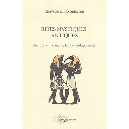 Rites mystiques antiques. Chap 2/12. Les mystères égyptiens (Rites mystiques antiques, une brève histoire de la Franc-Maçonnerie t. 2)